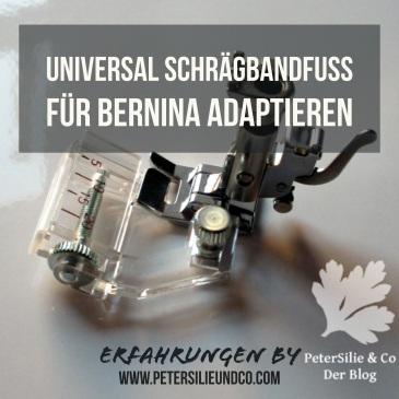 universal schrägband adaptieren bernina erfahrung tutorial quadratisch