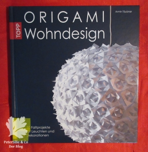 Origami Wohndesign Armin Täubner frechverlag