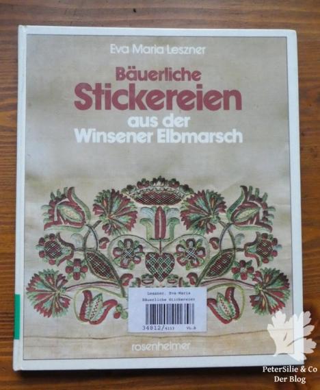 Bäuerliche Stickereien aus der Winsener Elbmarsch Eva Maria Leszner Rosenheimer